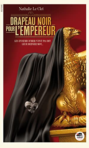 Drapeau noir pour l'Empereur: Le Cle�, Nathalie