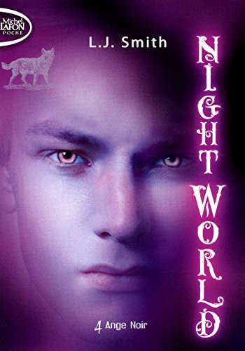 Night World - Tome 4: Smith, L.j.