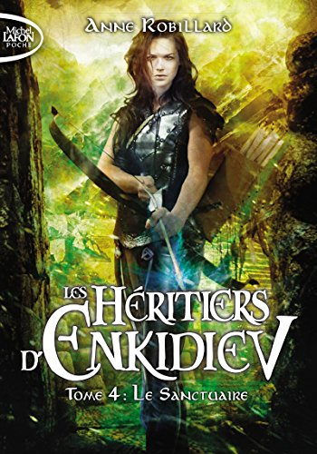LES HERITIERS D'ENKIDIEV - TOME 4 LE: ROBILLARD ANNE