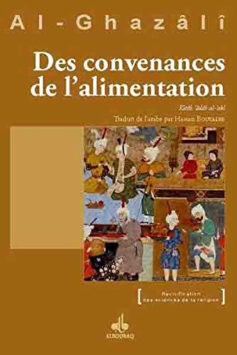 CONVENANCES DE L ALIMENTATION -DES-: ALGHAZALI ABU HAMID