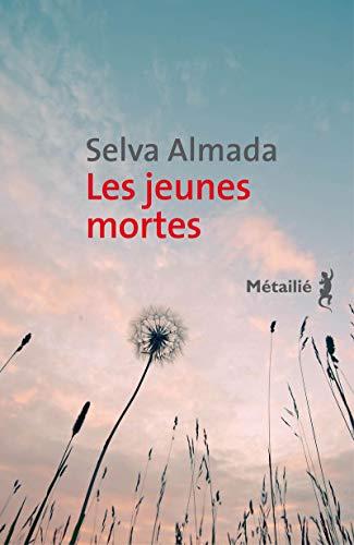 JEUNES MORTES -LES-: ALMADA SELVA