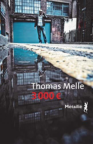3000 ¿: Thomas Melle