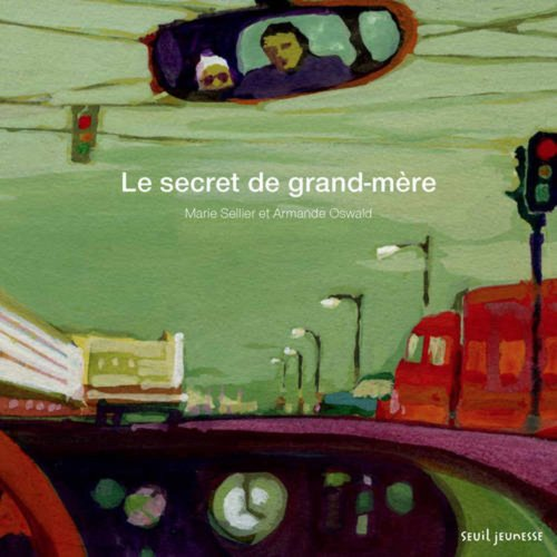 Le Secret De Grand-Mère: Marie Sellier