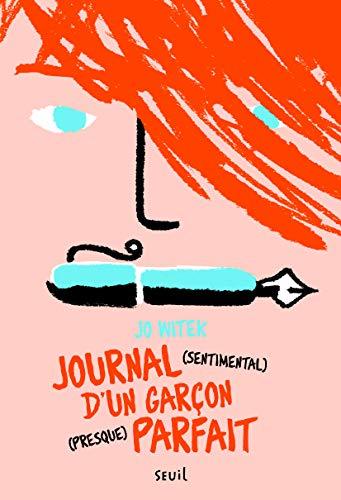 Journal (sentimental) garçon (presque).: Witek, Jo