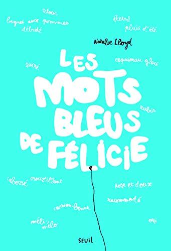 Mots bleus de Félicie (Les): LLoyd, Natalie