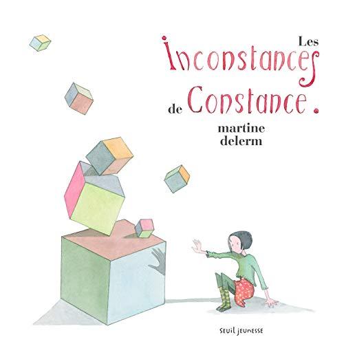 Inconstances de Constance (Les): Delerm, Martine