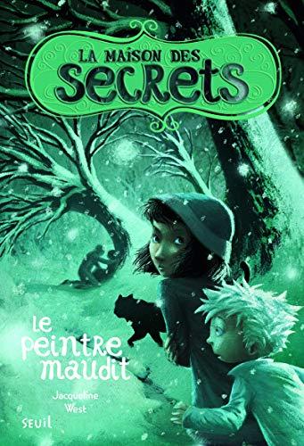Maison des secrets (La), t. 05: West, Jacqueline