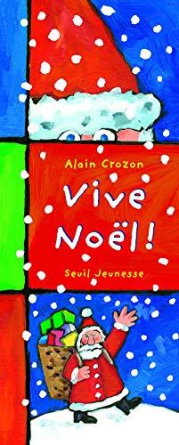 Vive Noël!: Crozon, Alain
