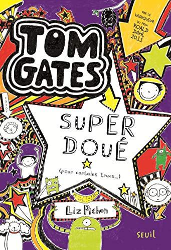 TOM GATES T5 SUPER DOUE POUR CERTAINS TR: PICHON LIZ