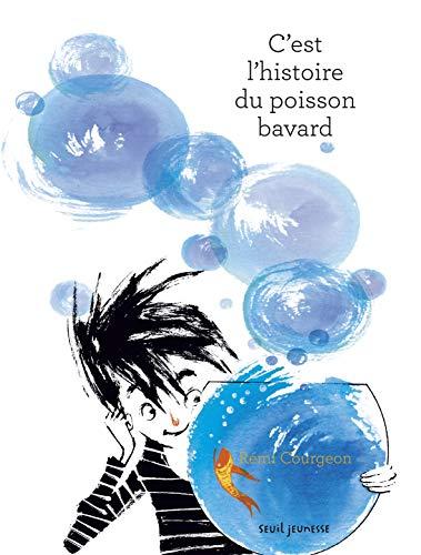 HISTOIRE DU POISSON BAVARD -L-: COURGEON REMI