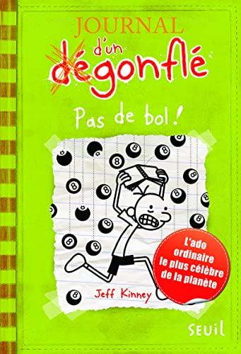 JOURNAL D UN DEGONFLE T8 PAS DE BOL: KINNEY