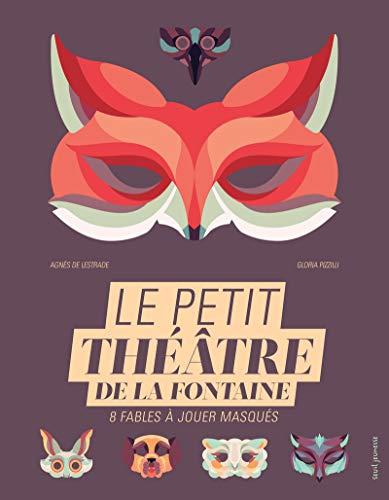 Petit théâtre de La Fontaine (Le): Lestrade, Agnès de