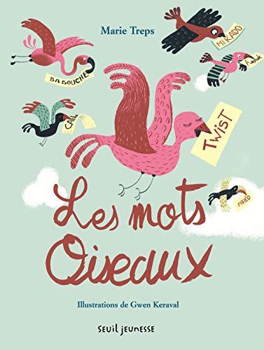 9791023507065: Les Mots oiseaux