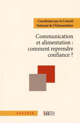 Communication et Alimentation Comment Reprendre Confiance?