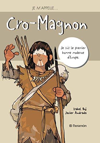 Je m'appelle Cro-Magnon: Isabel Boj; Javier