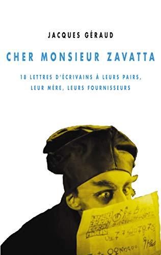 Cher Monsieur Zavatta: Géraud, Jacques
