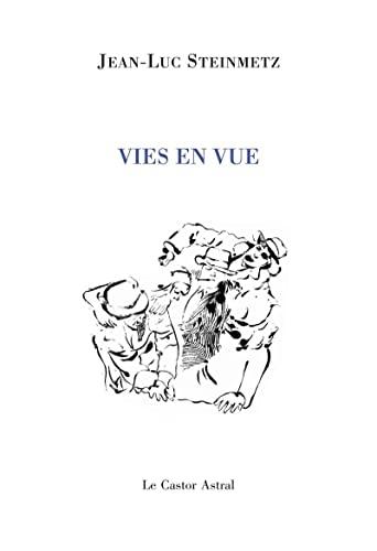 Vies en vues: Steinmetz, Jean-Luc