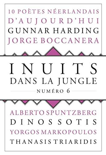 Inuits dans la jungle, no 06: Collectif