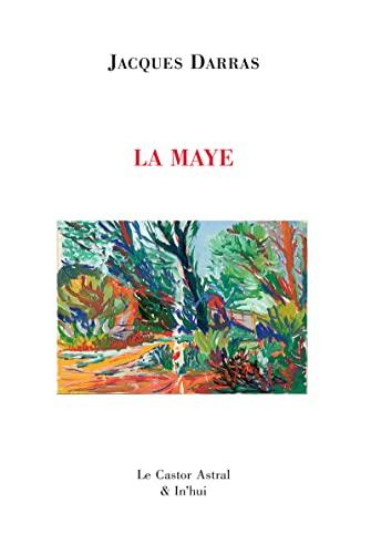Maye (La): Darras, Jacques
