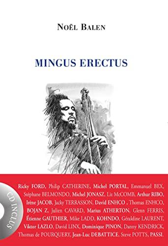 Mingus Erectus: Balen, Noël