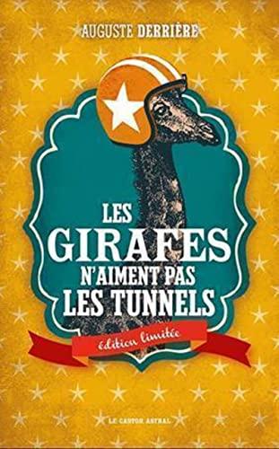 Girafes n'aiment pas les tunnels (Les) [édition limitée]: Derrière, Auguste