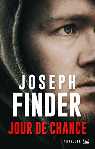 Jour de chance (BRA.THRIL.NOIR): Joseph Finder