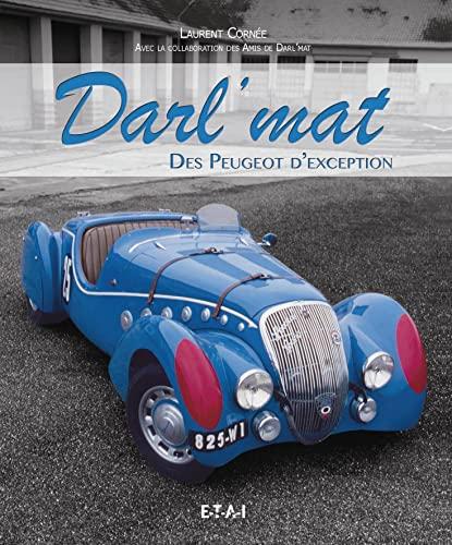 DARL MAT DES PEUGEOTS D EXCEPTION.: CORNEE LAURENT