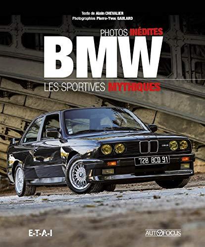 BMW LES SPORTIVES MYTHIQUES: CHEVALIER GAULARD