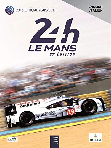 LE MANS 24 HOURS 2015 OFFICIAL YEARBOOK: COLLECTIF