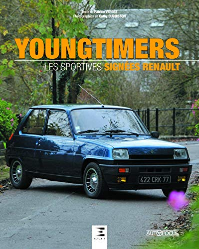 YOUNGTIMERS SPORTIVES SIGNEES RENAULT: VERGES DUBUISSON
