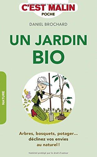JARDIN BIO -UN-: BROCHARD DANIEL