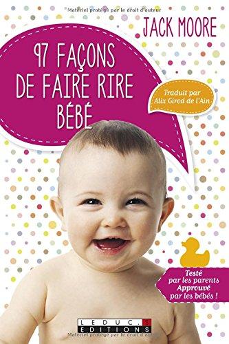 97 FACONS DE FAIRE RIRE BEBE: MOORE JACK