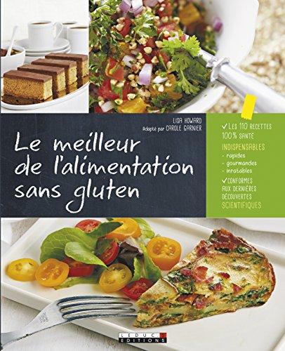 MEILLEUR DE L ALIMENTATION SANS GLUTEN: GARNIER C HOWARD L