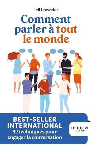 COMMENT PARLER A TOUT LE MONDE: LOWNDES LEIL