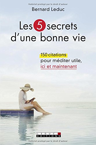 5 SECRETS D UNE BONNE VIE -LES-: LEDUC BERNARD