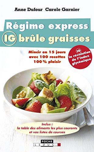 REGIME EXPRESS IG BRULE GRAISSES: DUFOUR GARNIER