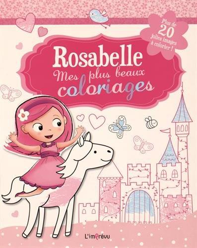 Rosabelle, mes plus beaux coloriages : Plus: Fiona Munro