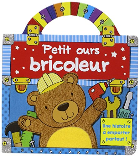 PETIT OURS BRICOLEUR: COLLECTIF