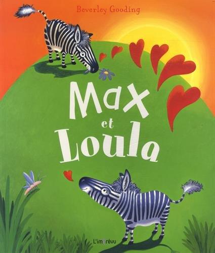 MAX ET LOULA: GOODING BEVERLEY