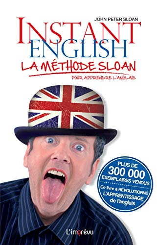 INSTANT ENGLISH - LA METHODE SLOAN: SLOAN JOHN PETER