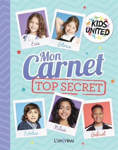 MON CARNET TOP SECRET: KIDS UNITED
