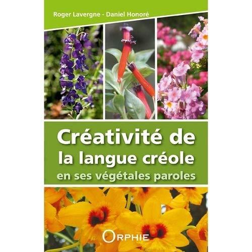 Créativité de la langue créole en ses: Roger Lavergne; Daniel