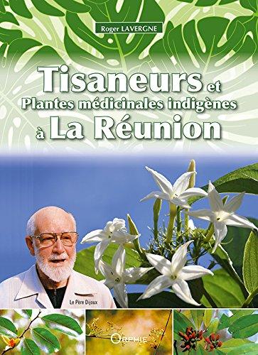 Tisaneurs et Plantes Médicinales Indigenes a la: Lavergne Roger