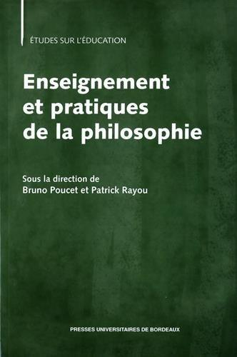 Enseignement et pratiques de la philosophie: Poucet Bruno