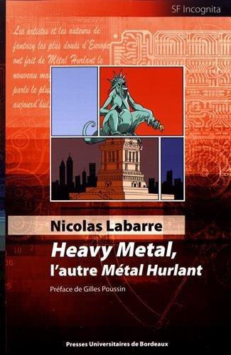 HEAVY METAL, L'AUTRE METAL HURLANT: LABARRE NICOLAS