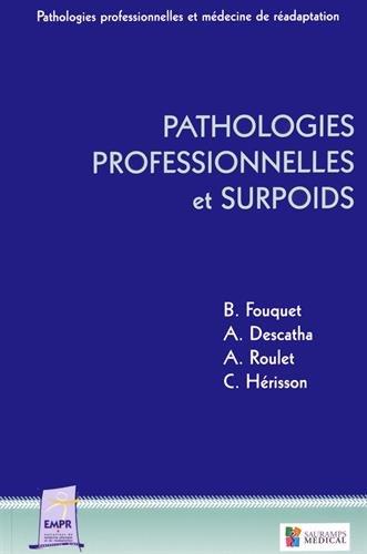 Pathologies professionnelles et surpoids