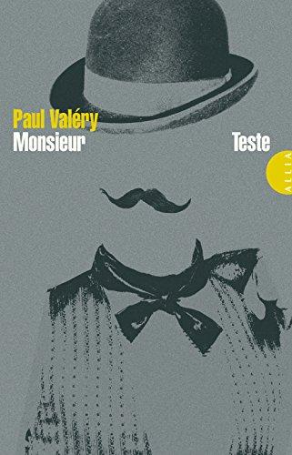 Monsieur Teste: Paul Valéry