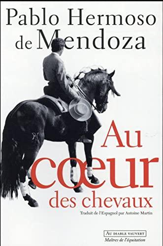 9791030700312: Au coeur des chevaux: maîtres de l'équitation