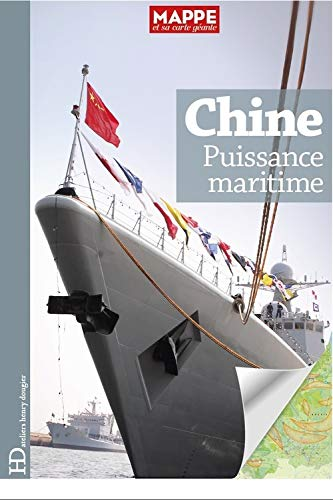 CHINE PUISSANCE MARITIME: COLLECTIF