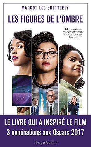 9791033900320: Les figures de l'ombre: Le livre qui a inspiré le film - 3 nominations aux Oscars 2017